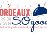 Bordeaux so Good : demandez le programme