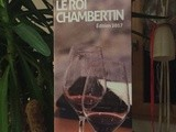 Ici commence le (Roi) Chambertin